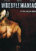 Wrestlemaniac (DVD)