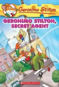 Geronimo Stilton, Secret Agent (Paperback)