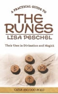A Practical Guide to the Runes: Their Uses in Divination and Magick (Paperback)