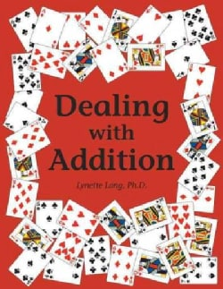 Dealing With Addition (Paperback)