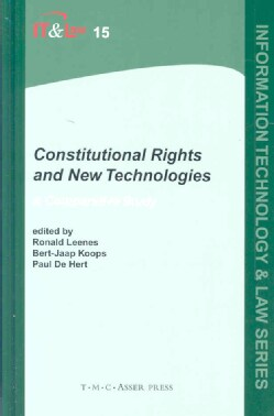 Constitutional Rights and New Technologies: A Comparative Study (Hardcover)