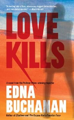 Love Kills: A Britt Montero Novel (Paperback)