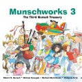 Munschworks 3: The Third Munsch Treasury (Hardcover)