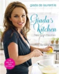 Giada's Kitchen: New Italian Favorites (Hardcover)