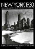 New York 1930s: Architecture and Urbanism Between the Two World Wars (Hardcover)