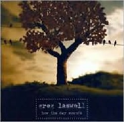 Greg Laswell - How The Day Sounds