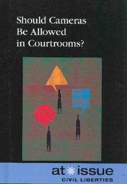Should Cameras Be Allowed in Courtrooms? (Hardcover)