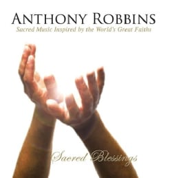 Anthony Robbins - Sacred Blessings