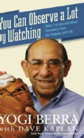 You Can Observe A Lot By Watching: What I've Learned About Teamwork from the Yankees and Life (Hardcover)