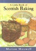 A Little Book of Scottish Baking (Hardcover)