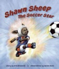 Shawn Sheep the Soccer Star (Hardcover)
