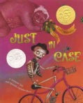 Just In Case: A Trickster Tale and Spanish Alphabet Book (Hardcover)