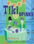 Tiki Drinks (Hardcover)