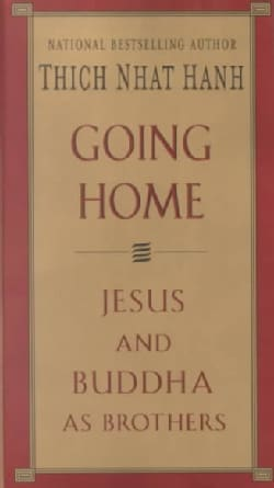 Going Home: Jesus and Buddha As Brothers (Paperback)