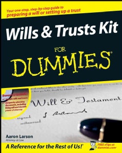 Wills & Trusts Kit For Dummies