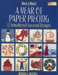 A Year of Paper Piecing: 12 Sensational Seasonal Designs (Paperback)