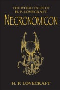 The Necronomicon: The Best Weird Tales of H. P. Lovecraft (Hardcover)