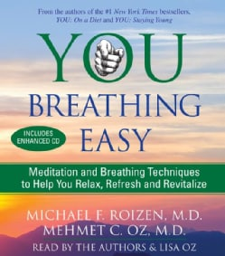 You, Breathing Easy: Meditation and Breathing Techniques to Help You Relax, Refresh and Revitalize (CD-Audio)