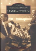 Remembering Detroit's Olympia Stadium (Paperback)