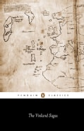The Vinland Sagas: The Icelandic Sagas About the First Documented Voyages Across the North Atlantic, the Saga of ... (Paperback)