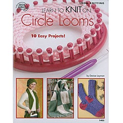 'Learn to Knit on Circle Looms' Book