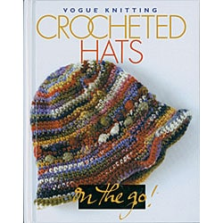 Vogue Knitting 'Crocheted Hats on the Go!' Book