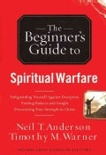 The Beginner's Guide to Spiritual Warfare (Paperback)