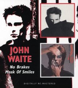 John Waite - No Brakes/Mask of Smiles