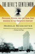 The Devil's Gentleman: Privilege, Poison, and the Trial That Ushered in the Twentieth Century (Paperback)
