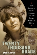 Twenty Thousand Roads: The Ballad of Gram Parsons and His Cosmic American Music (Paperback)