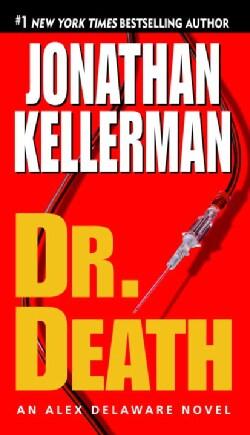 Dr. Death: An Alex Delaware Novel (Paperback)