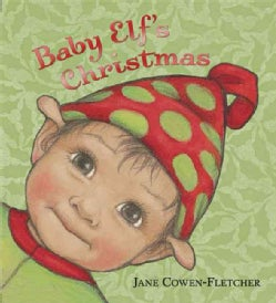 Baby Elf's Christmas (Board book)