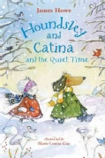 Houndsley and Catina and the Quiet Time (Hardcover)