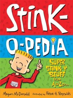 Stink-o-pedia: Super Stink-y Stuff from a to Zzzzz (Paperback)