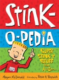 Stink-o-pedia: Super Stink-y Stuff from a to Zzzzz (Paperback)
