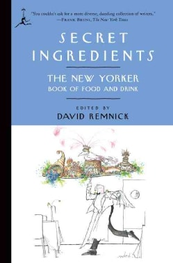 Secret Ingredients: The New Yorker Book of Food and Drink (Paperback)