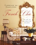 French Chic: The Art of Decorating Houses (Hardcover)