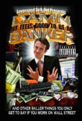 Damn, It Feels Good to Be a Banker: And Other Baller Things You Only Get to Say If You Work on Wall Street (Paperback)