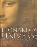 Leonardo's Universe: The Renaissance World of Leonardo Da Vinci (Hardcover)