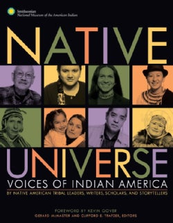Native Universe: Voices of Indian America (Paperback)