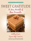 Sweet Gratitude: A New World of Raw Desserts (Paperback)