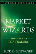 Market Wizards: Interviews With Top Traders (Hardcover)