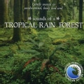 Various - Tropical Rainforest Sounds