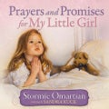 Prayers and Promises for My Little Girl (Hardcover)