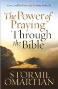 The Power of Praying Through the Bible (Paperback)