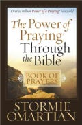 The Power of Praying Through the Bible Book of Prayers (Paperback)
