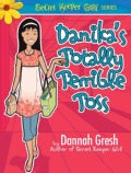 Danika's Totally Terrible Toss: The Legend of the Purple Flurp (Paperback)