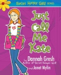 Just Call Me Kate (Paperback)