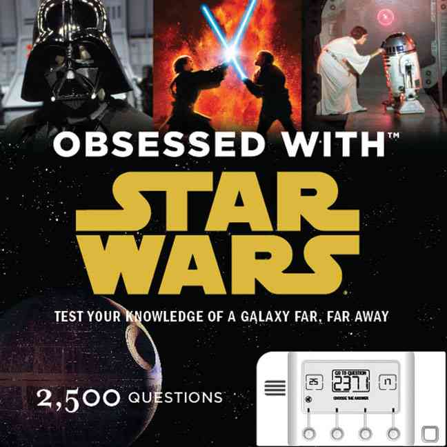 Obsessed with Star Wars: Test Your Knowledge of a Galaxy Far, Far Away (Hardcover)