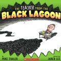 The Teacher from the Black Lagoon (Paperback)